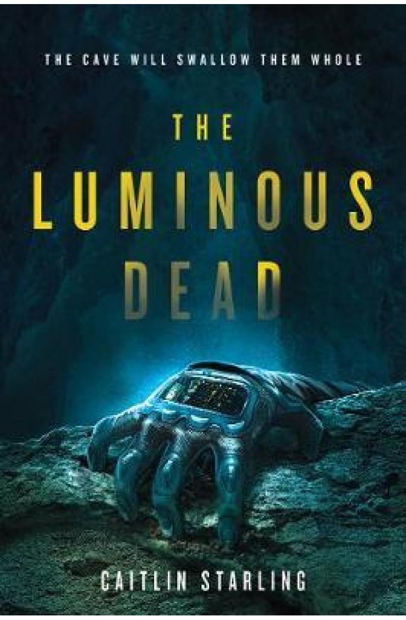 Luminous Dead