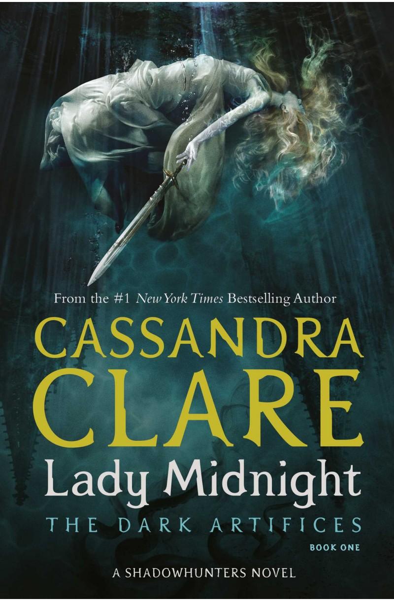 Dark Artifices: Lady Midnight