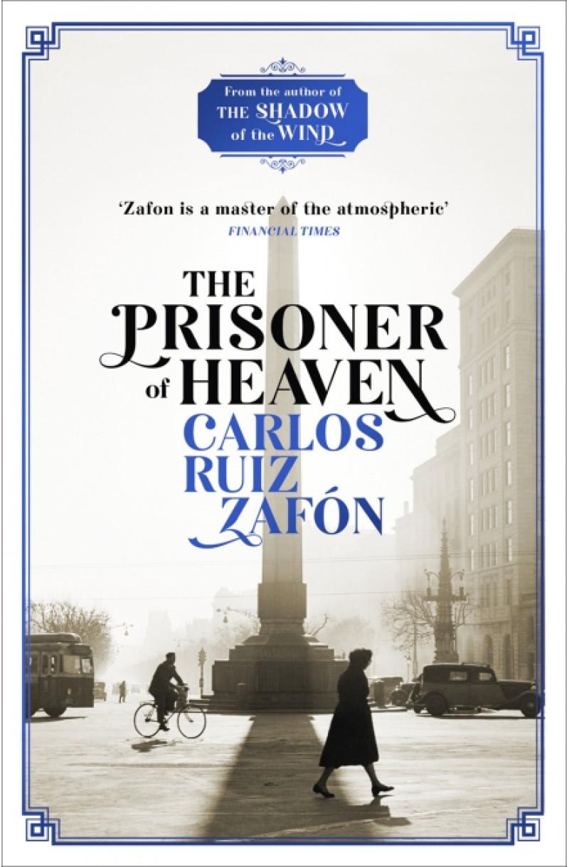 Prisoner of Heaven (The Cemetery of Forgotten Books)