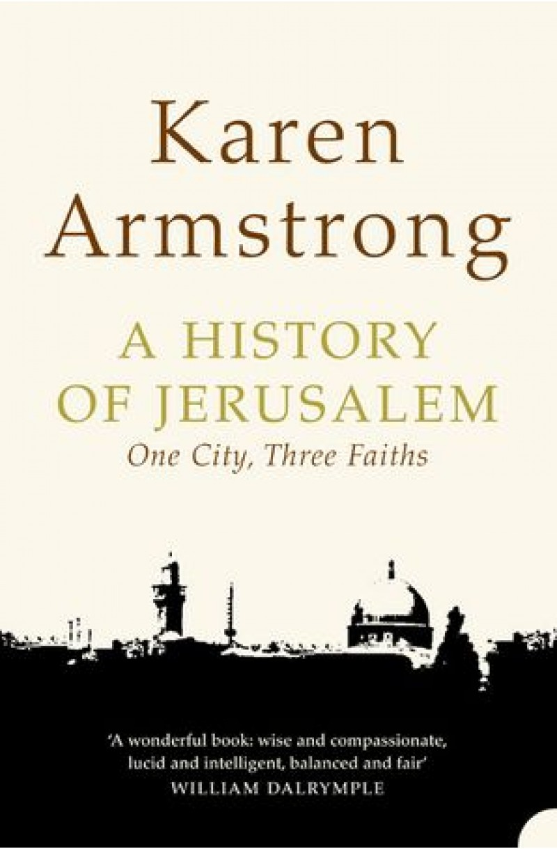 History of Jerusalem: One City, Three Faiths