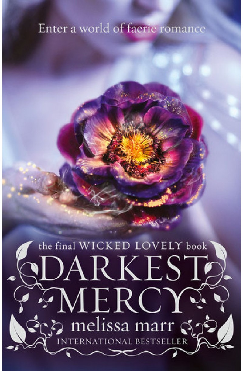 Wicked Lovely 5: Darkest Mercy