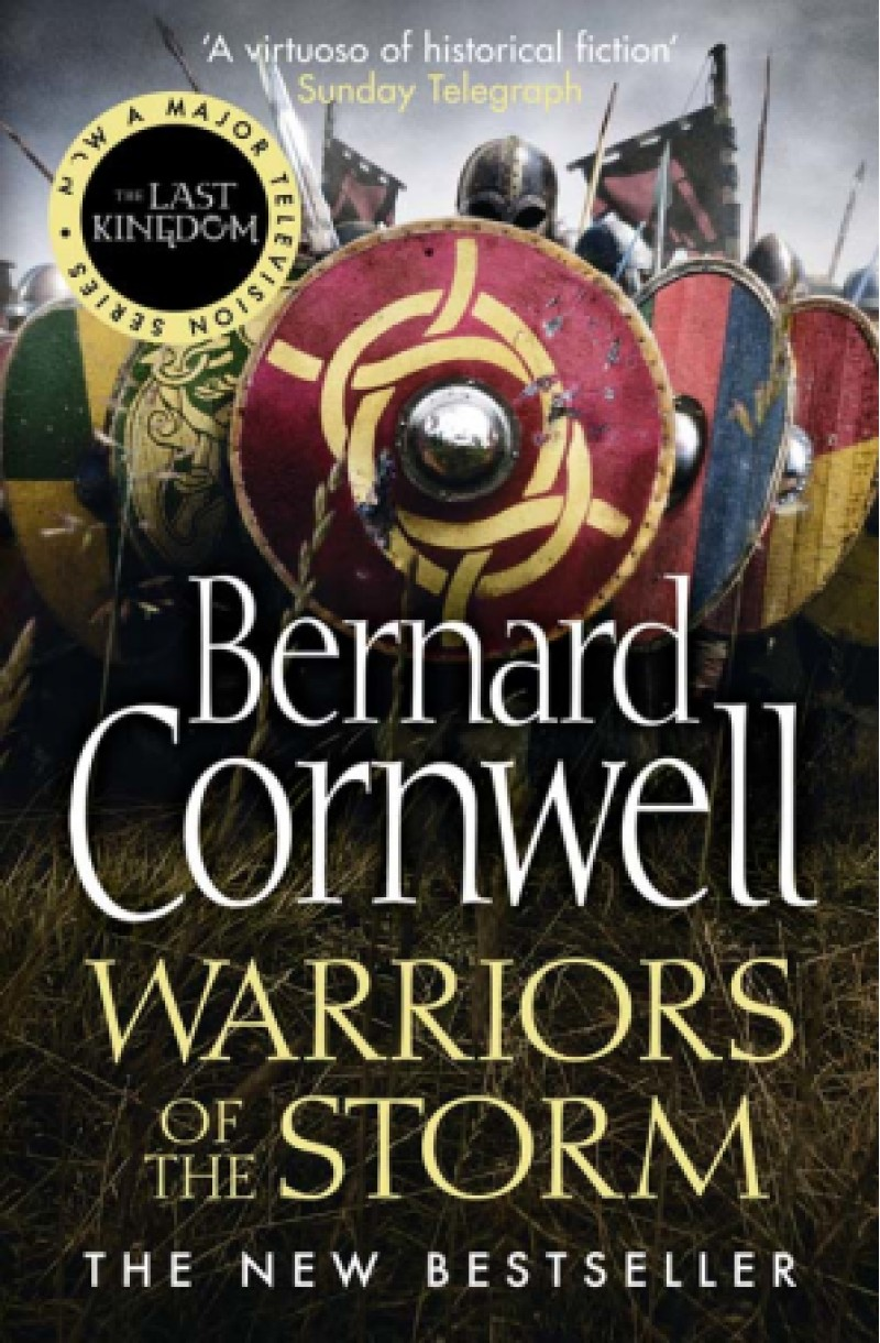 Last Kingdom 9: Warriors of the Storm