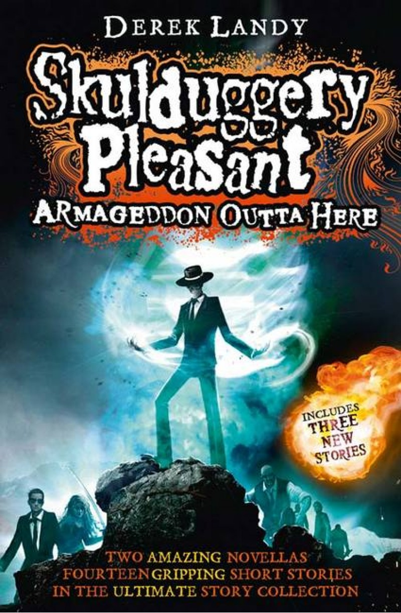 Armageddon Outta Here: The World of Skulduggery Pleasant