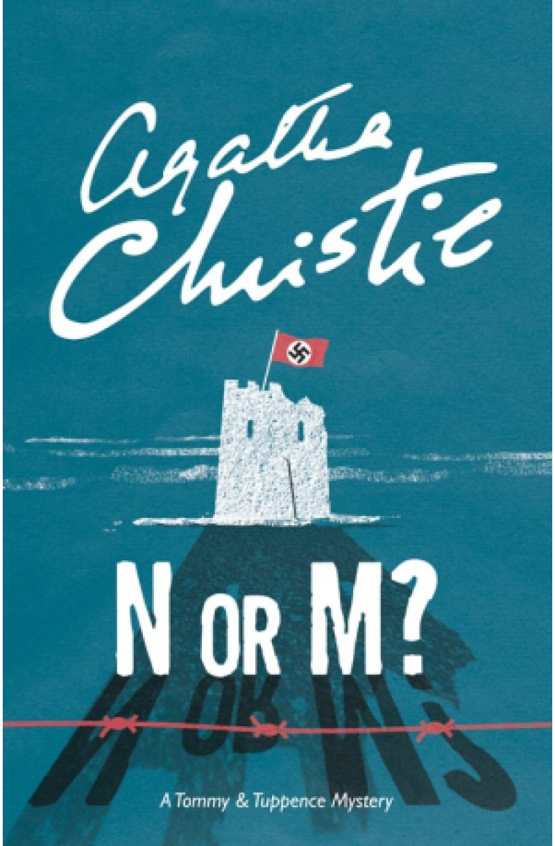 N or M?: A Tommy & Tuppence Mystery