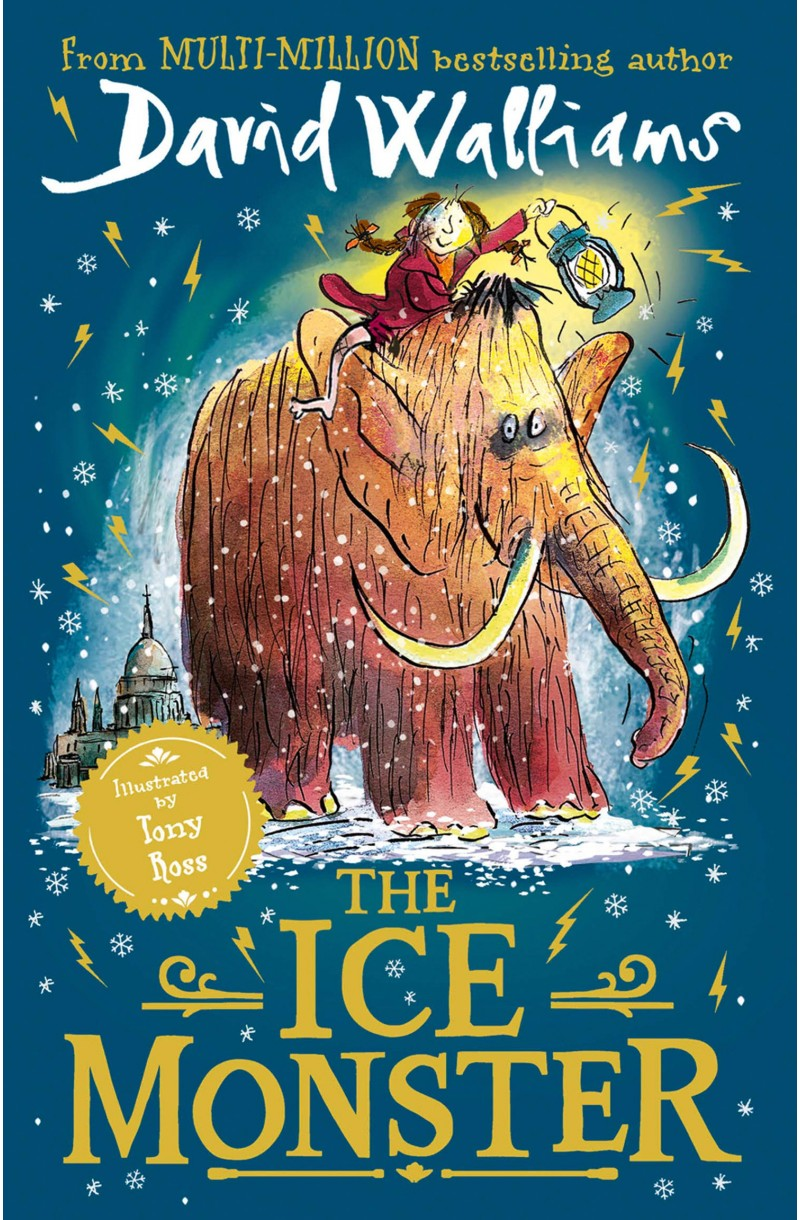 Ice Monster - Winner of the British Book Award for Children's Fiction Book of the Year 2019