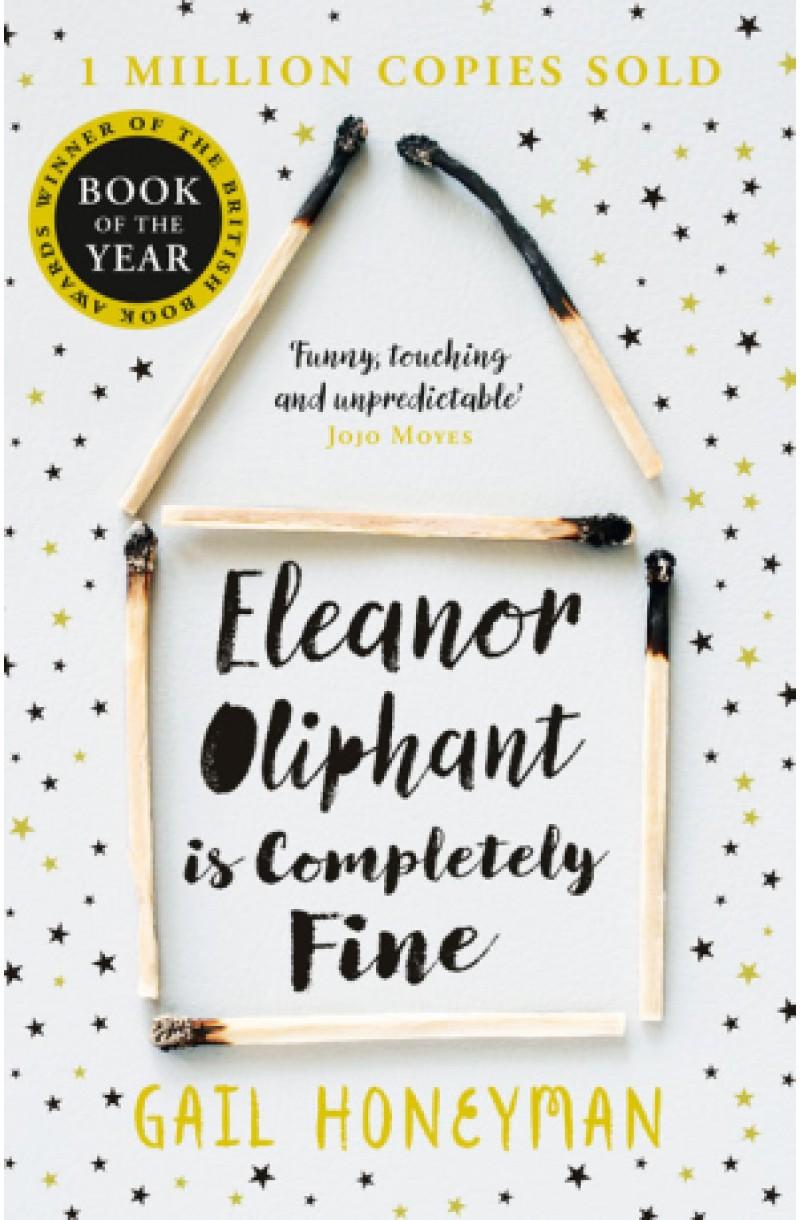 Eleanor Oliphant is Completely Fine (Costa First Novel Book Award Winner 2017)