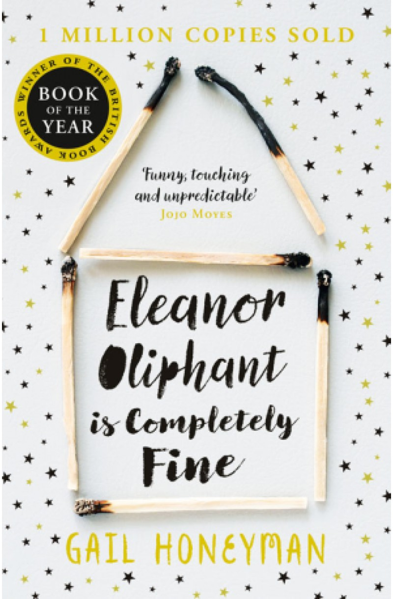 Eleanor Oliphant is Completely Fine (Costa First Novel Book Award Winner 2017)
