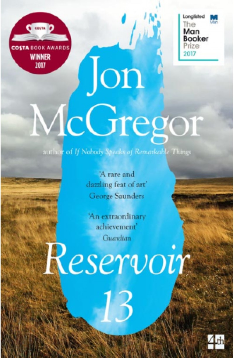 Reservoir 13 (Winner of the 2017 Costa Novel Award)