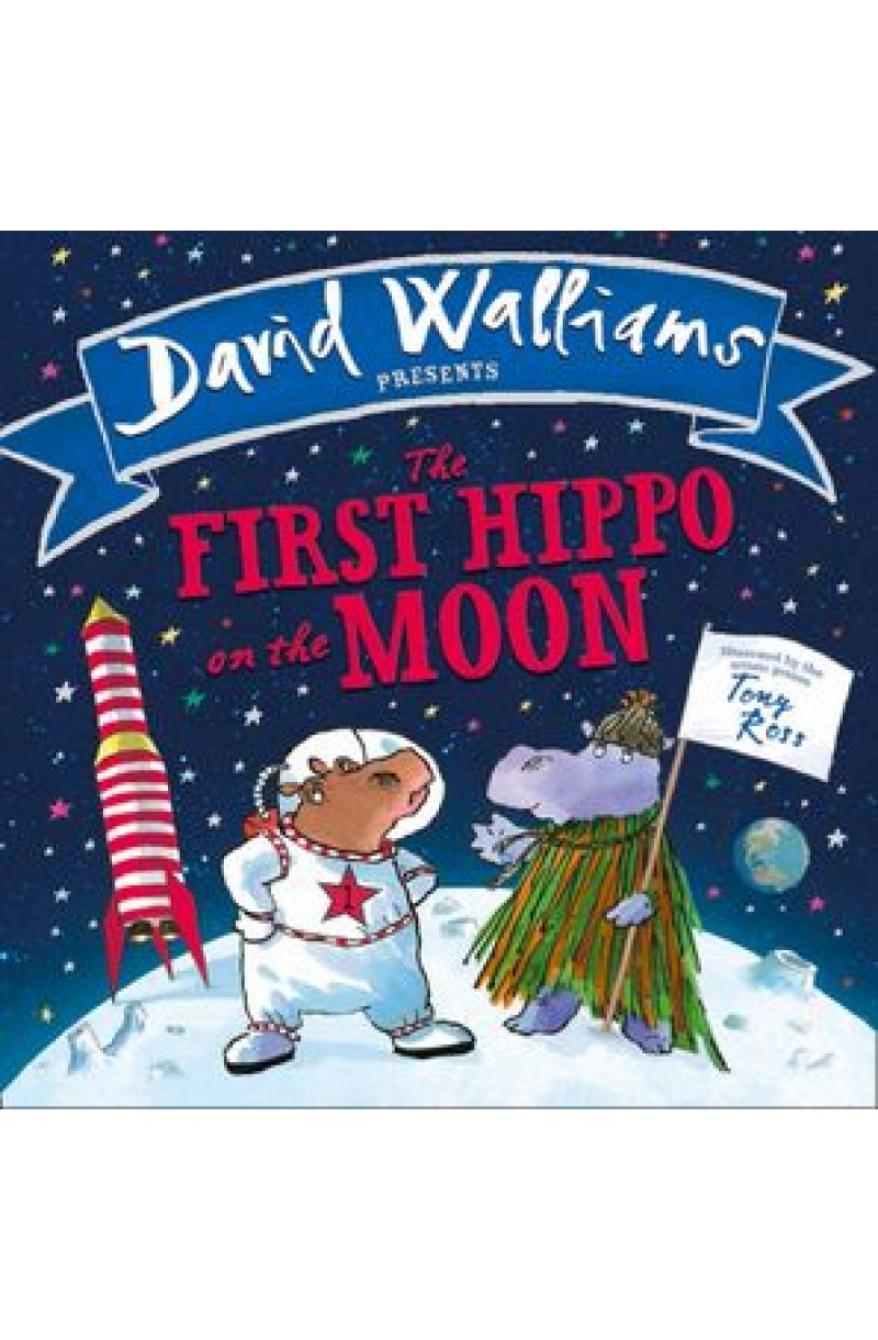 First Hippo on the Moon (board book)