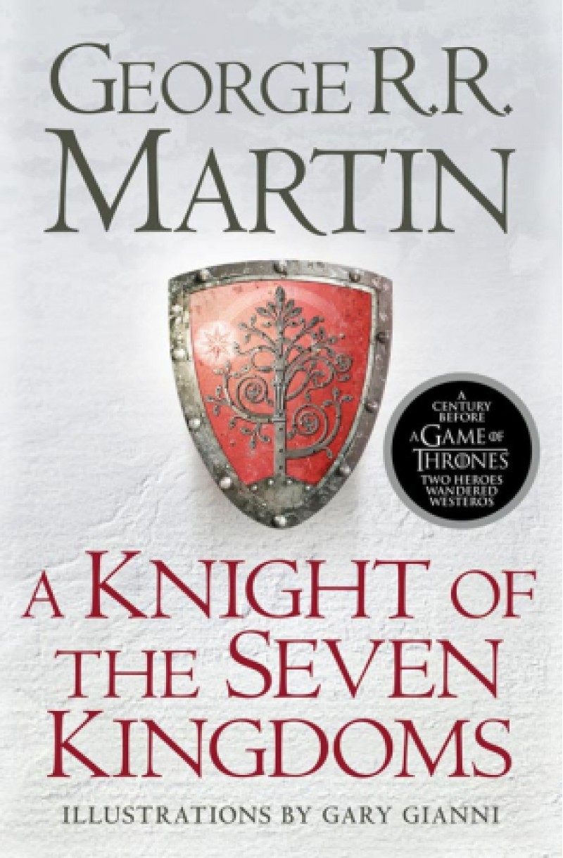 A Song of Ice and Fire Prequel: A Knight of the Seven Kingdoms