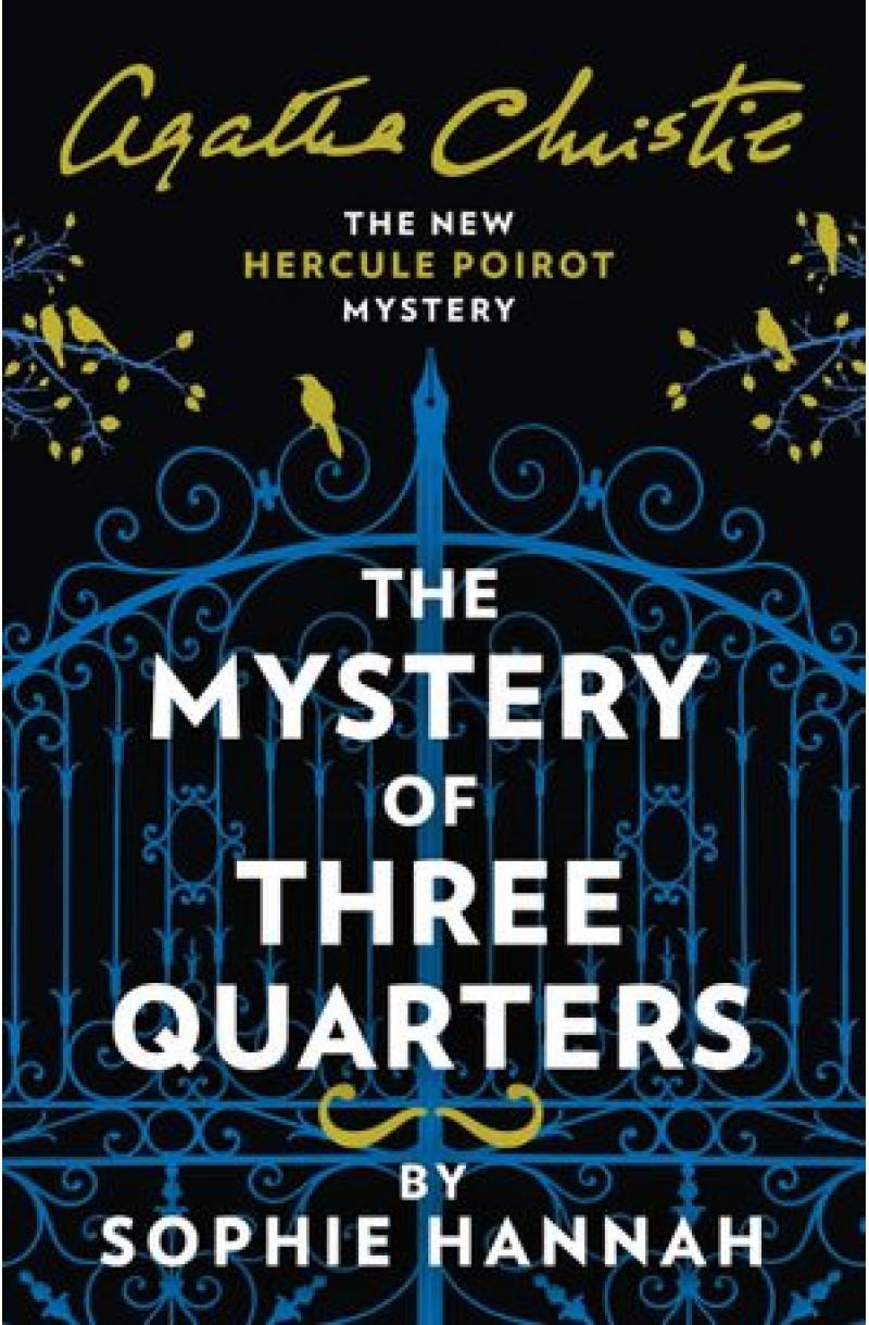 Poirot: Mystery of Three Quarters: The New Hercule Poirot Mystery