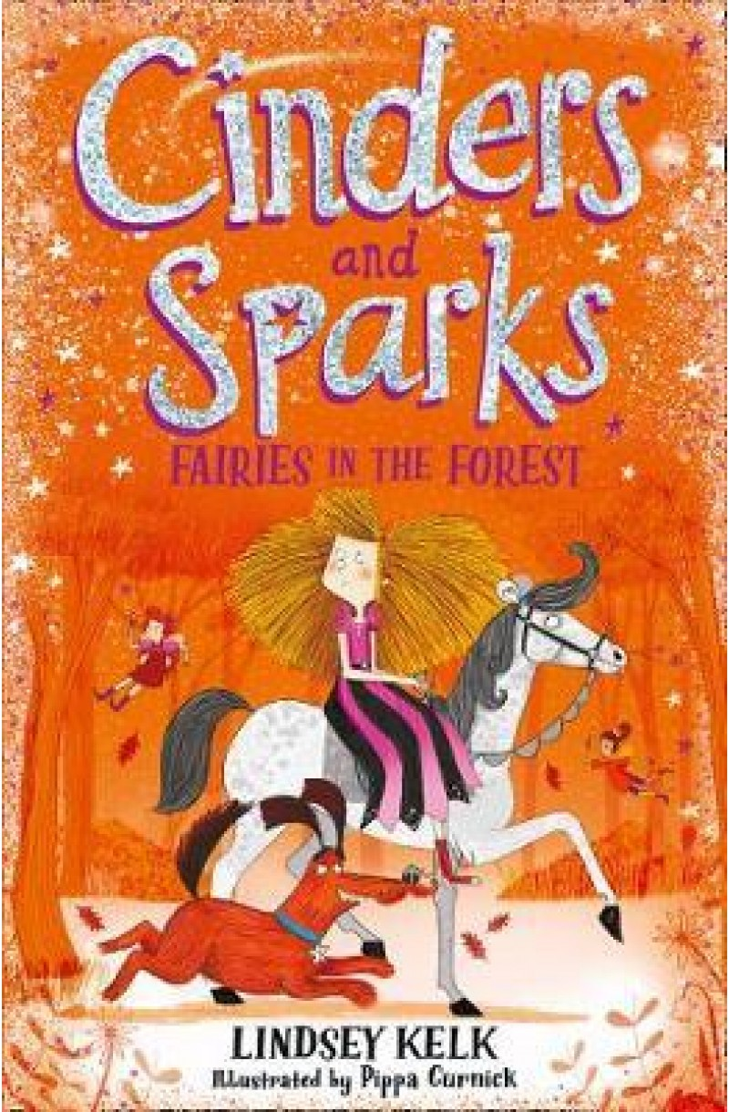 Cinders and Sparks: Fairies in the Forest