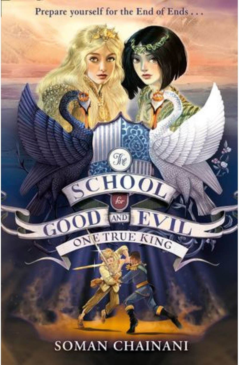 School for Good and Evil 6: One True King