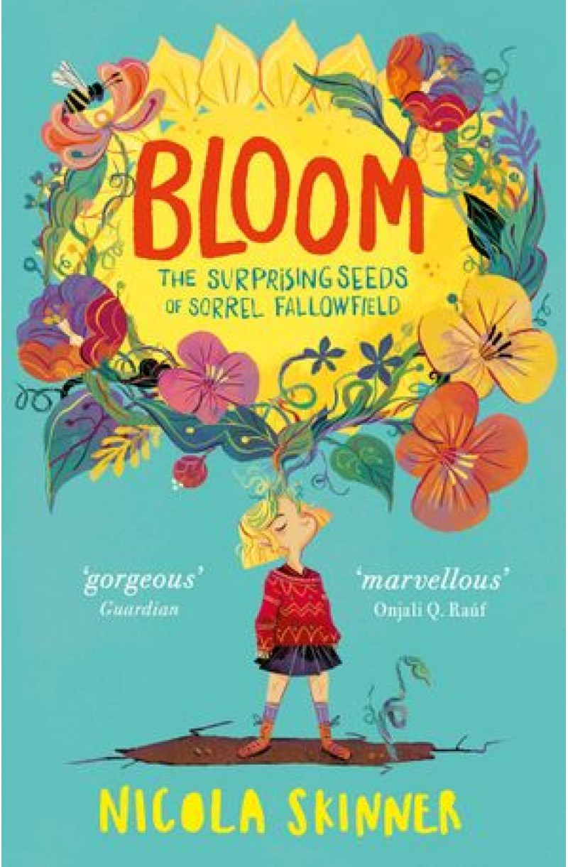 Bloom: Sorrel Fallowfield is growing up – in a REALLY surprising way . .