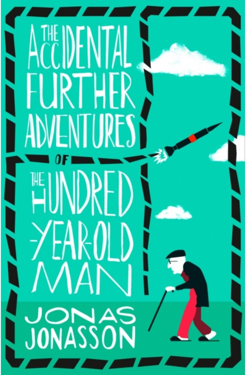 Accidental Further Adventures of the Hundred-Year-Old Man (editie de buzunar)