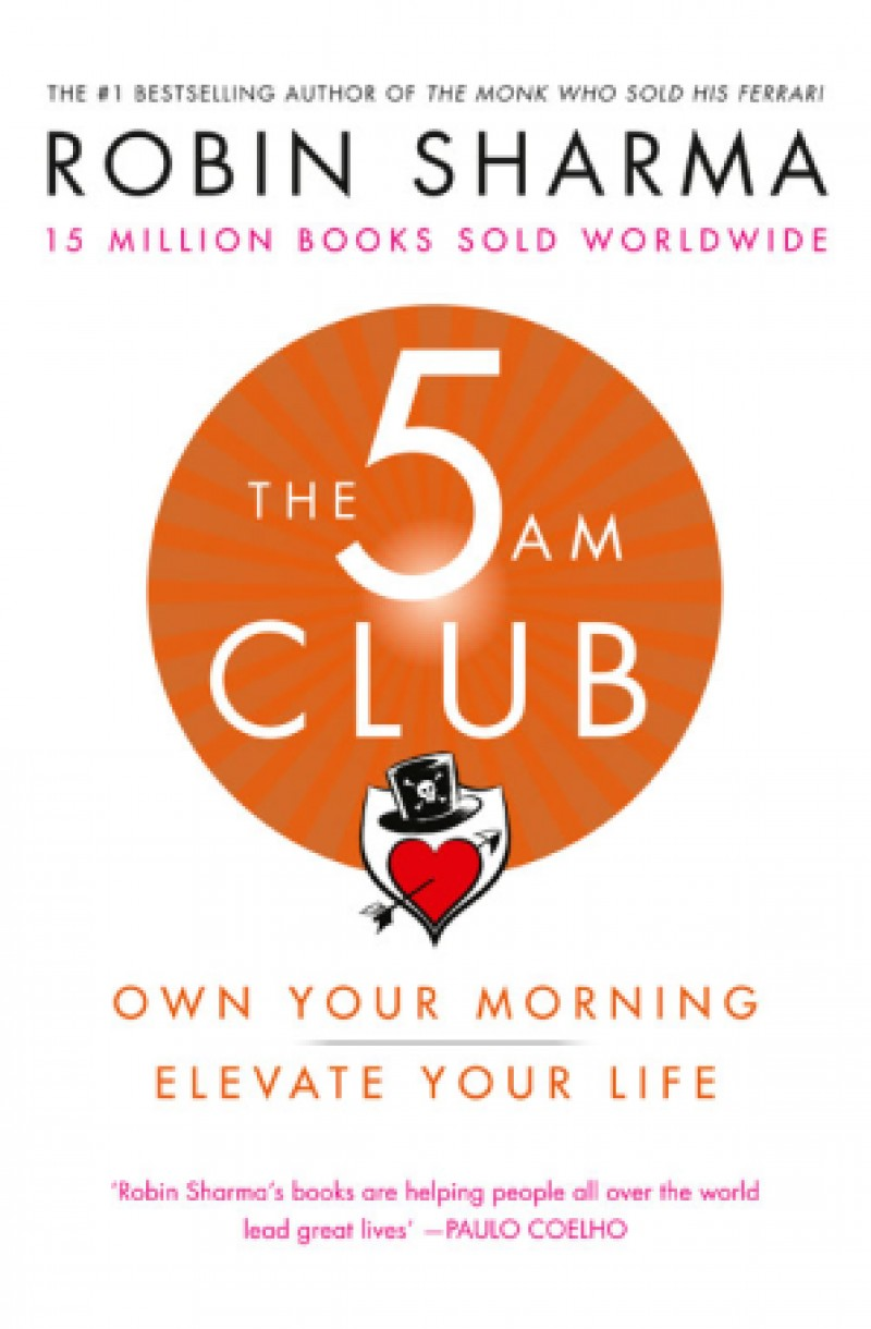 5 AM Club : Own Your Morning. Elevate Your Life (format mare)