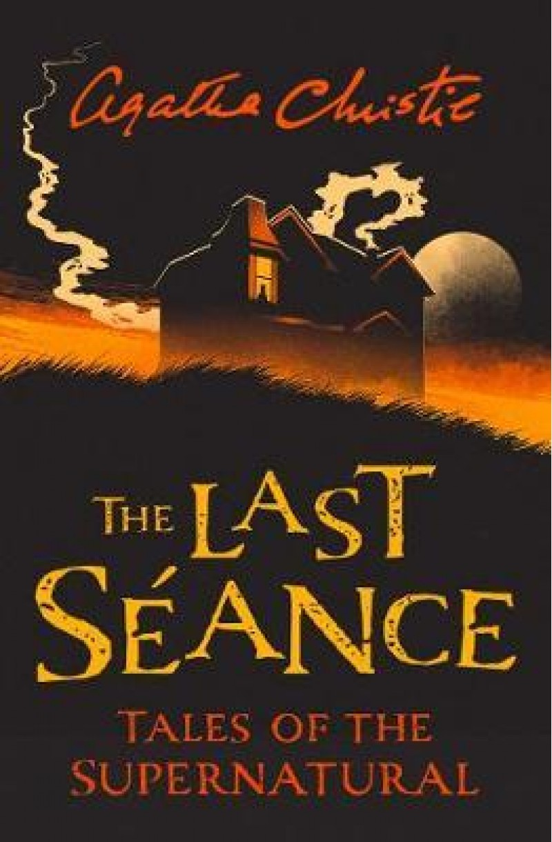 Last Seance: Tales of the Supernatural