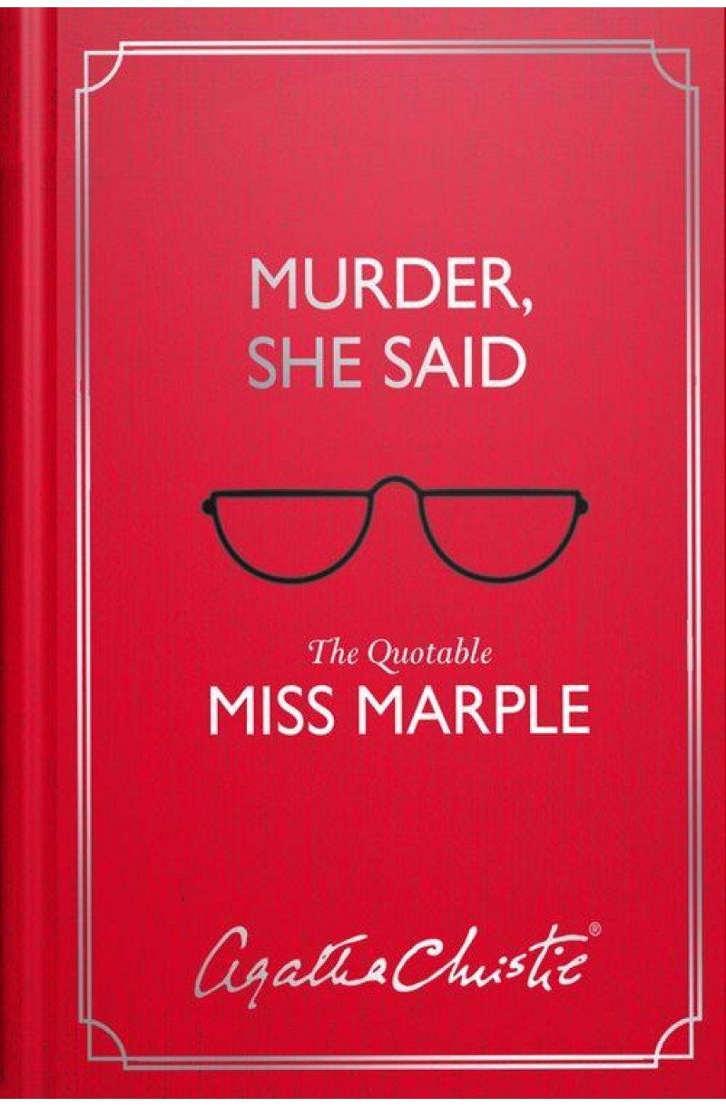 Murder She Said: The Quotable Miss Marple