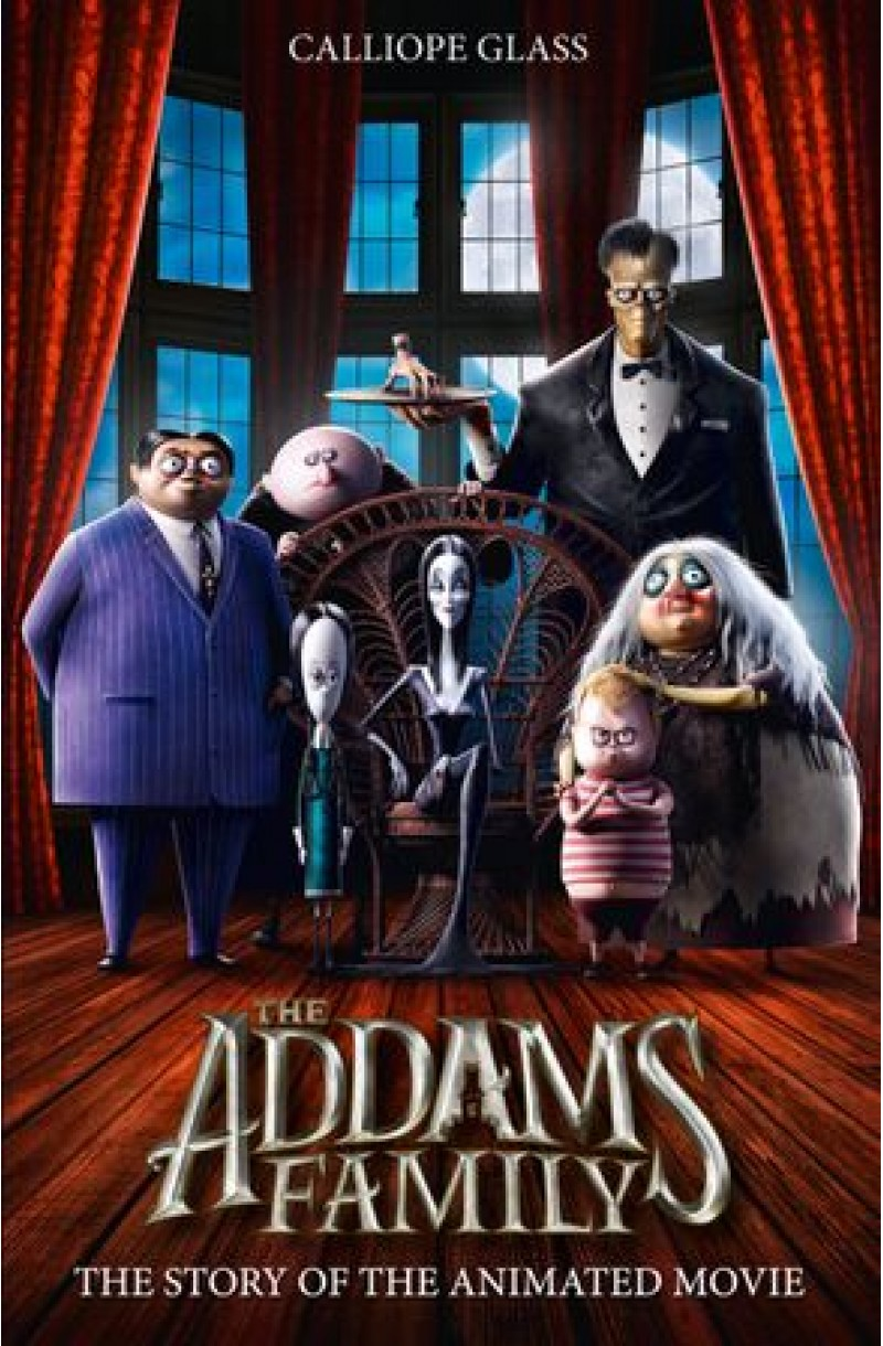 Addams Family: The Story of the Movie (Movie Tie-in)