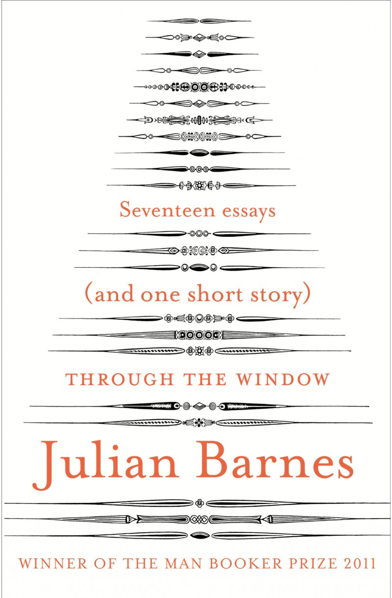 Through the Window: Seventeen Essays (and one short story)