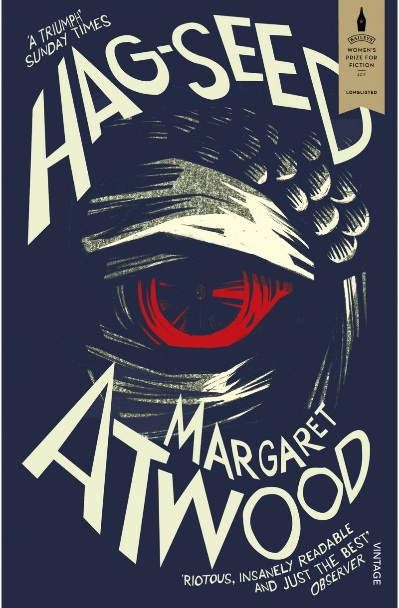Hag-Seed : The Tempest Retold (Hogarth Shakespeare)