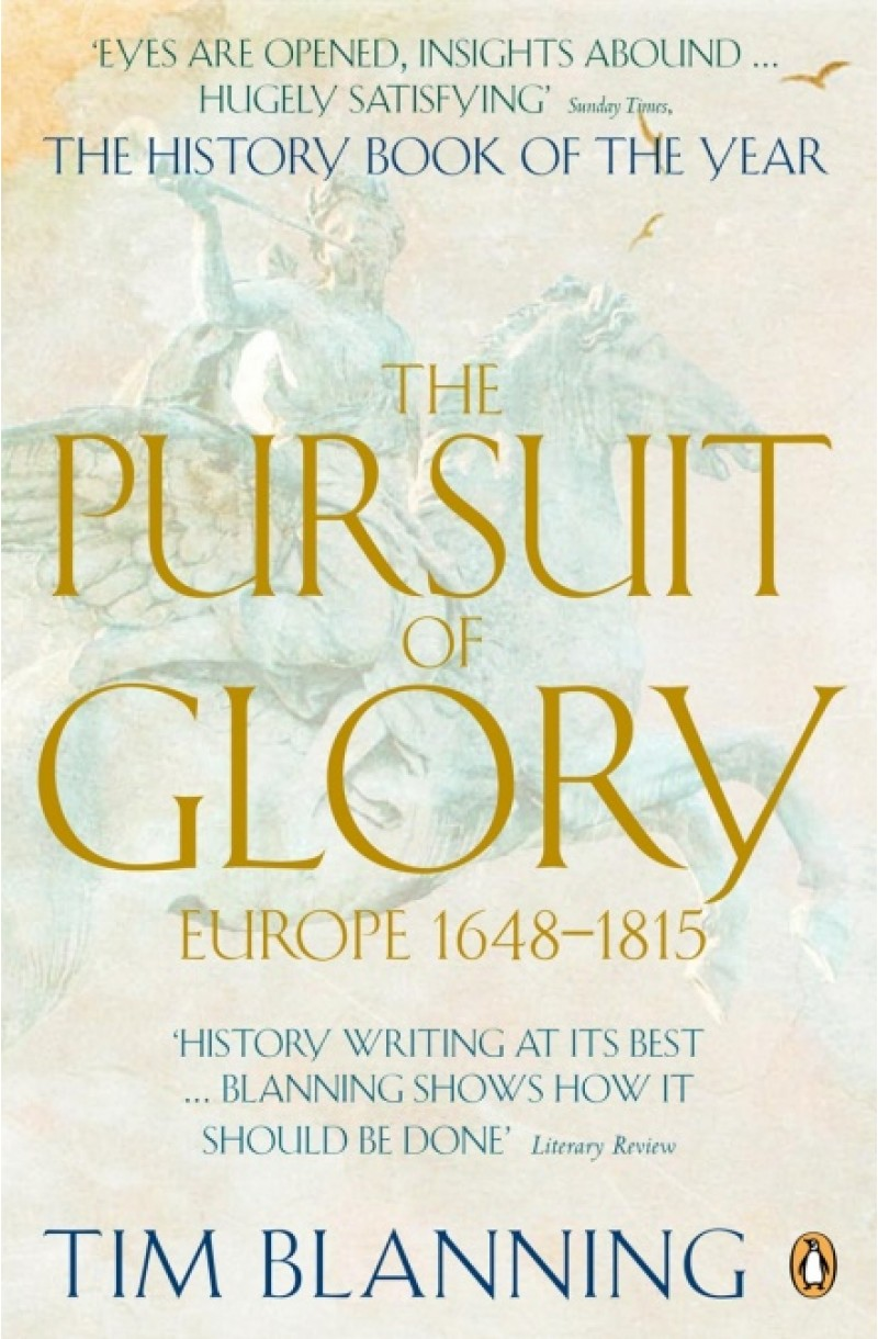 Pursuit of Glory: Europe 1648-1815