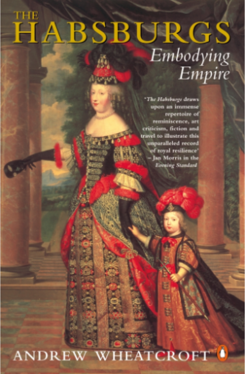Habsburgs: Embodying Empire