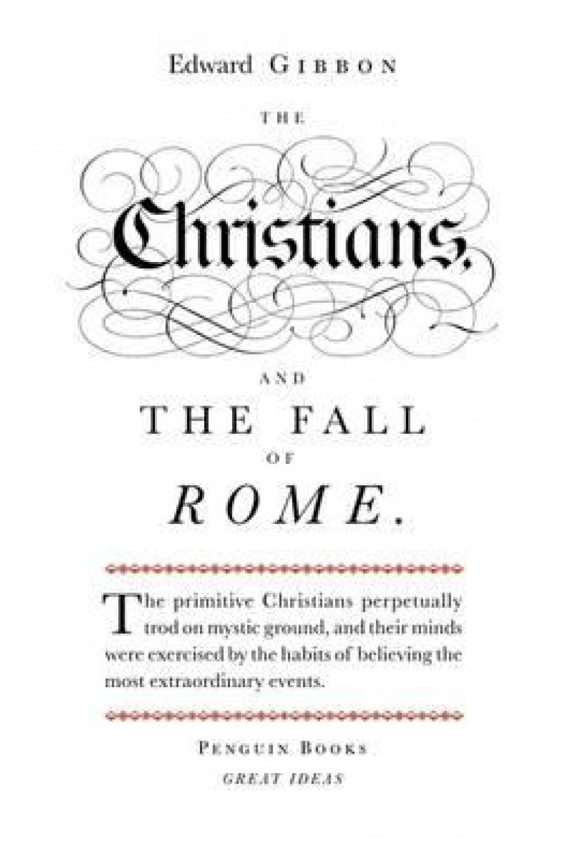 Christians and the Fall of Rome (Penguin Great Ideas)