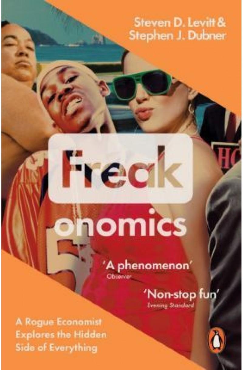 Freakonomics: A Rogue Economist Explores the Hidden Side of Everything (editie de buzunar)