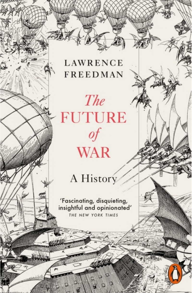Future of War: A History