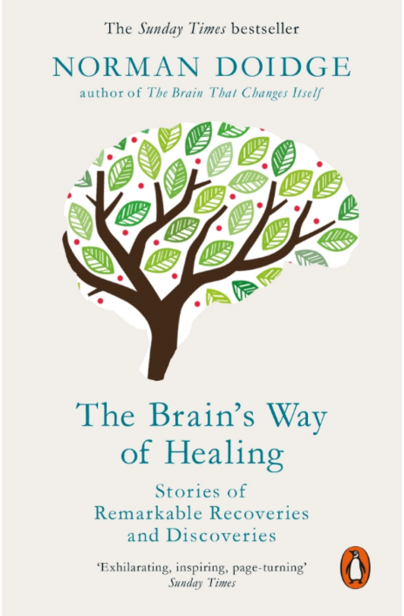 Brain's Way of Healing: Stories of Remarkable Recoveries and Discoveries