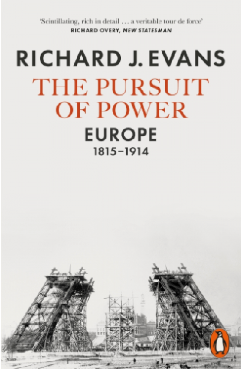 Pursuit of Power: Europe, 1815-1914