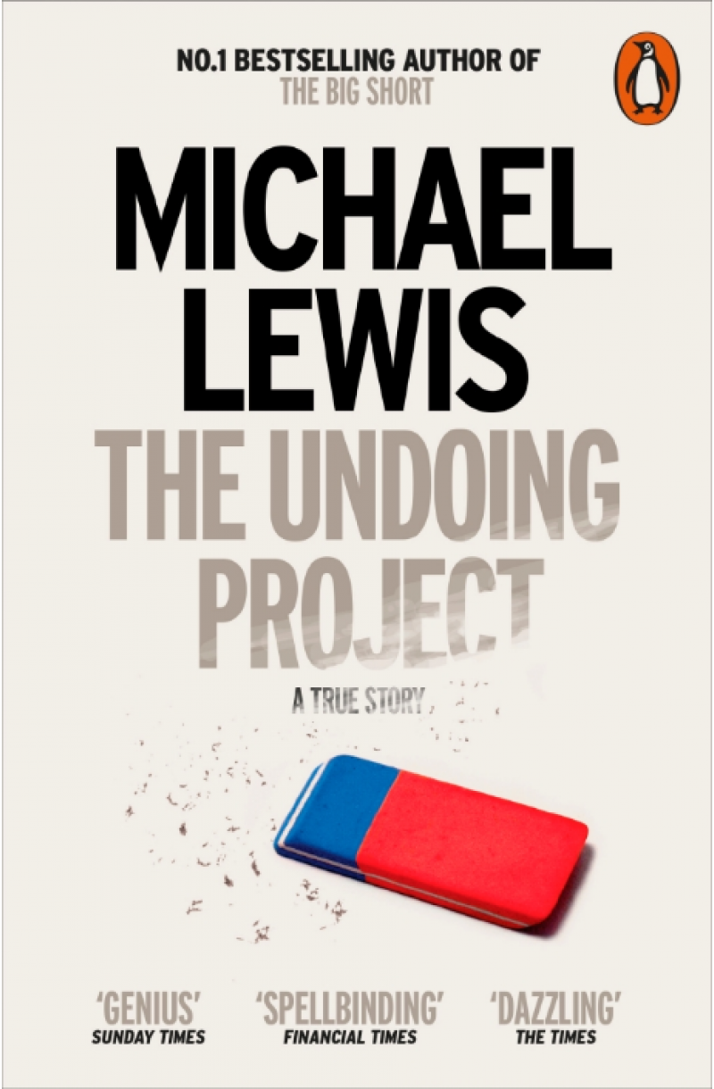 Undoing Project: A Friendship that Changed the World