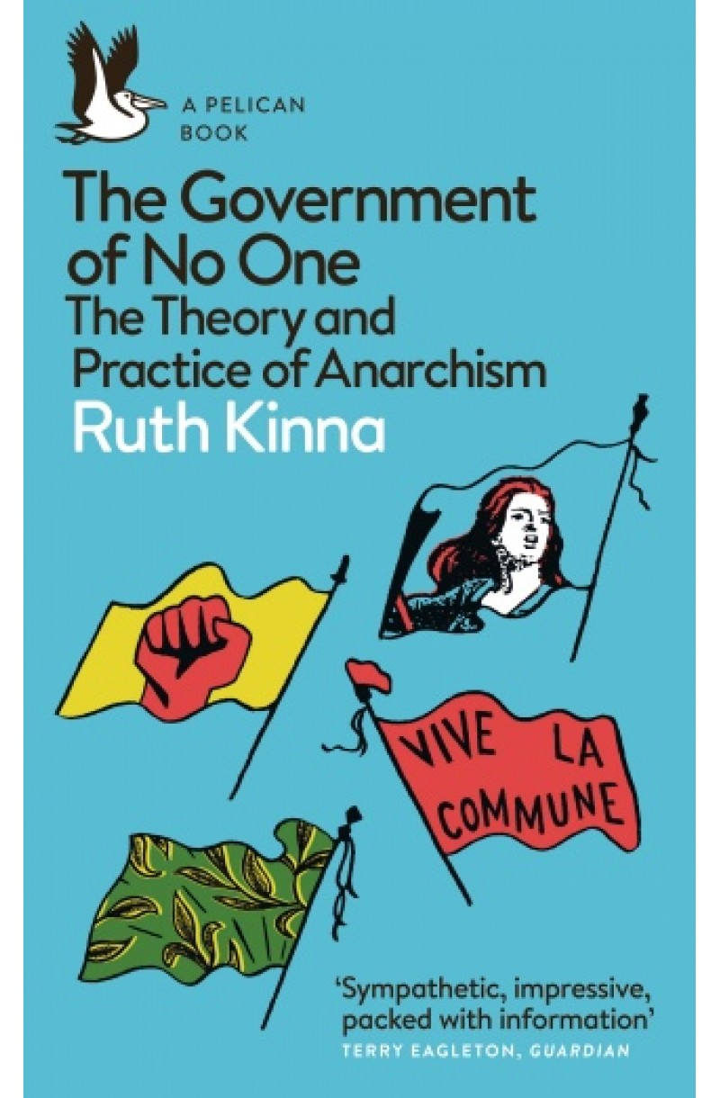 Government of No One: The Theory and Practice of Anarchism (editie de buzunar)
