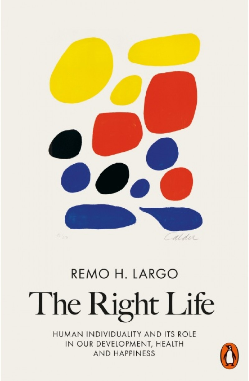 Right Life: Human Individuality and Its Role in Our Development, Health and Happiness