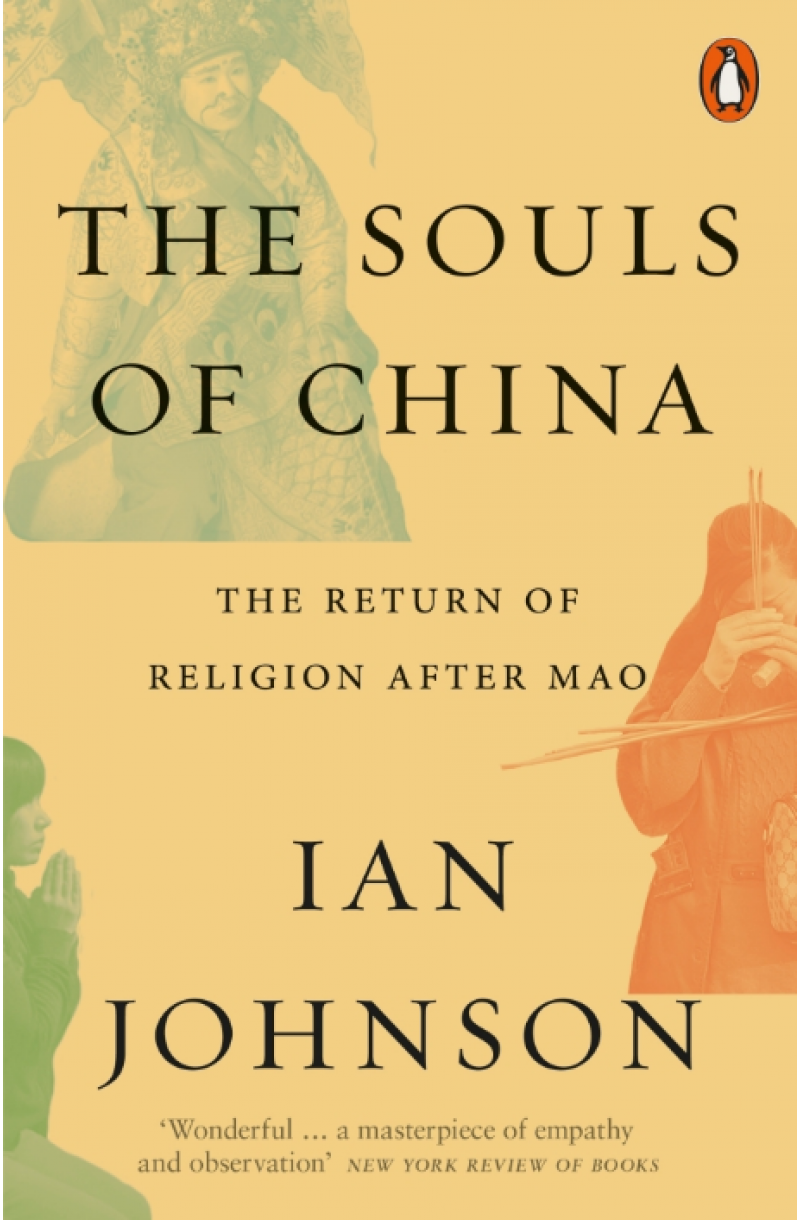 Souls of China: The Return of Religion After Mao