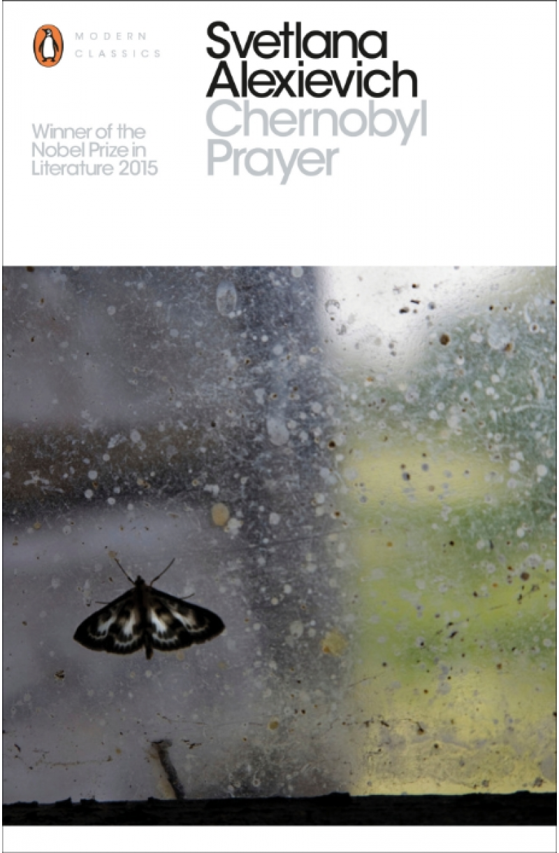 Chernobyl Prayer: A Chronicle of the Future - PMC