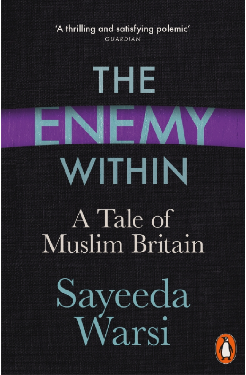 Enemy Within: A Tale of Muslim Britain