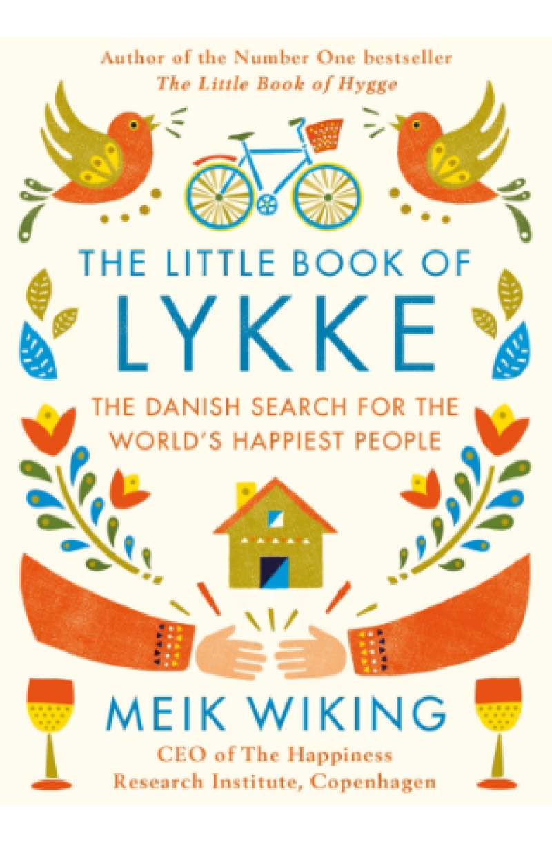 Little Book of Lykke: The Danish Search for the World's Happiest People