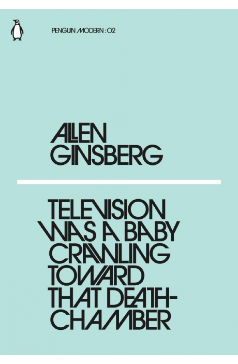 Television Was a Baby Crawling That Deathchamber (Penguin Modern)