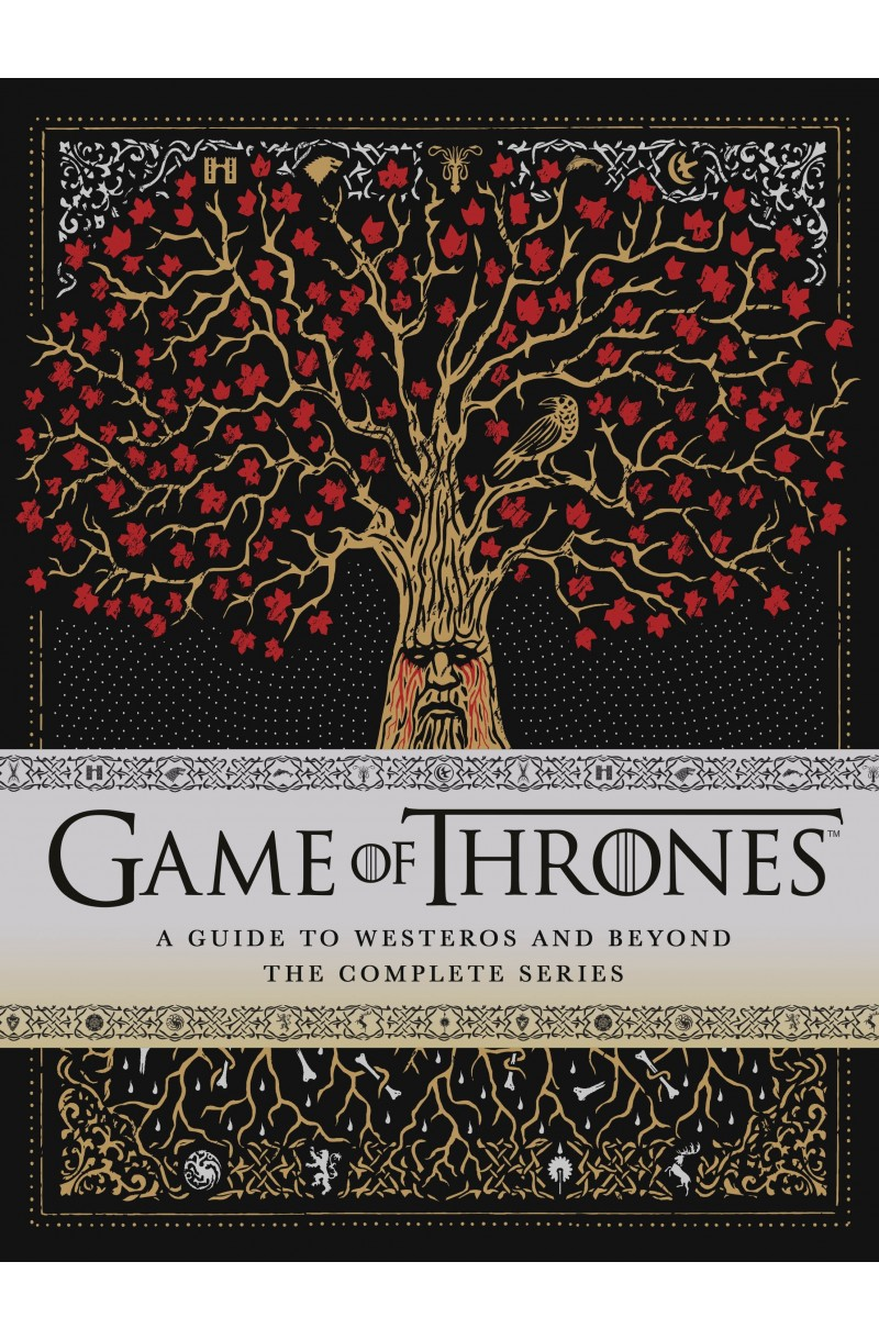 Game of Thrones: A Guide to Westeros and Beyond: : The Only Official Guide to the Complete HBO TV Series (editie cartonata)