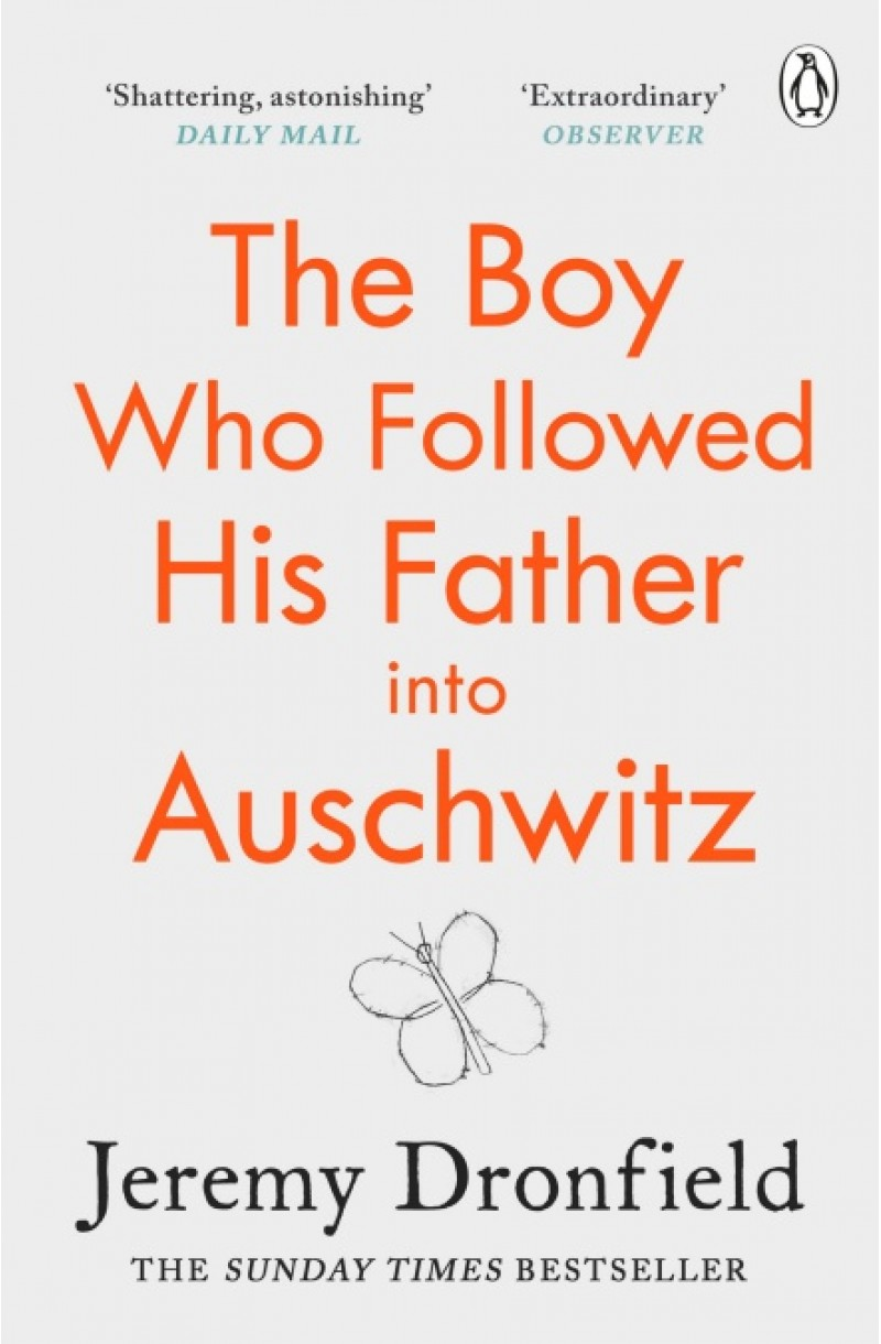 Boy Who Followed His Father into Auschwitz
