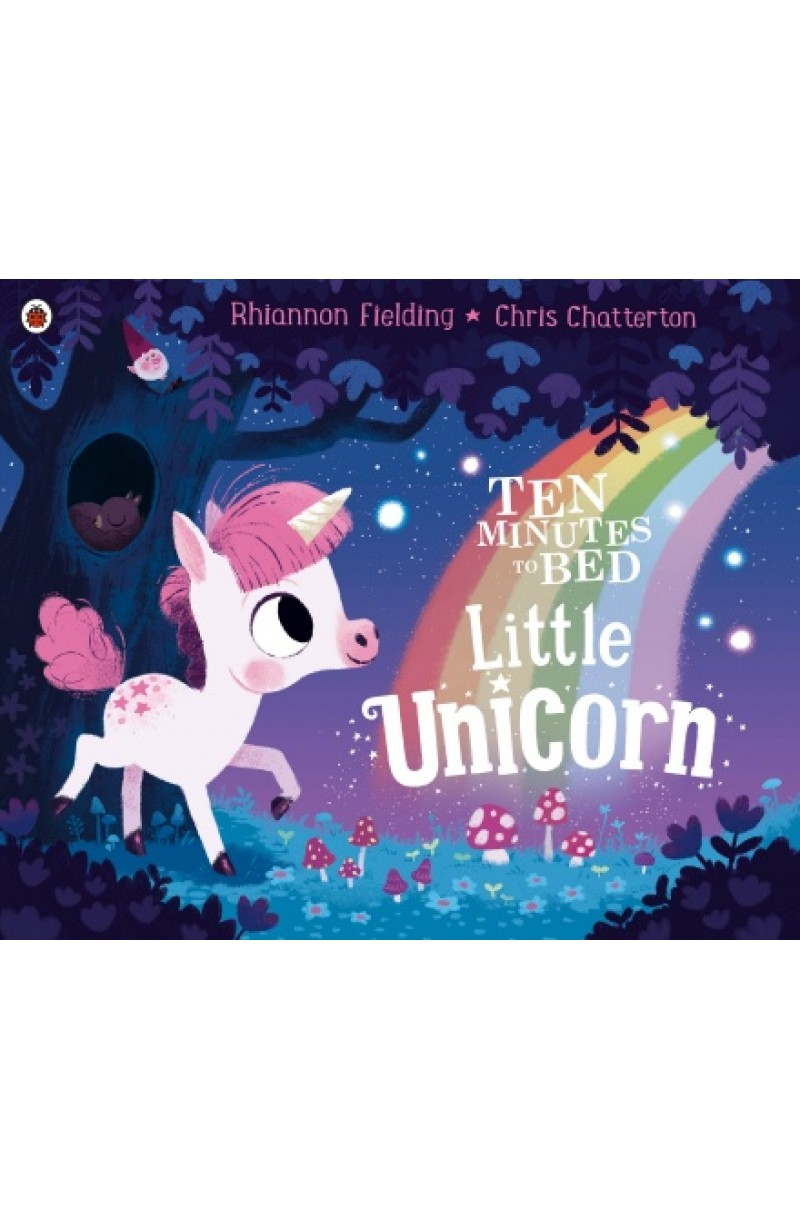 Ten Minutes to Bed: Little Unicorn (board book)