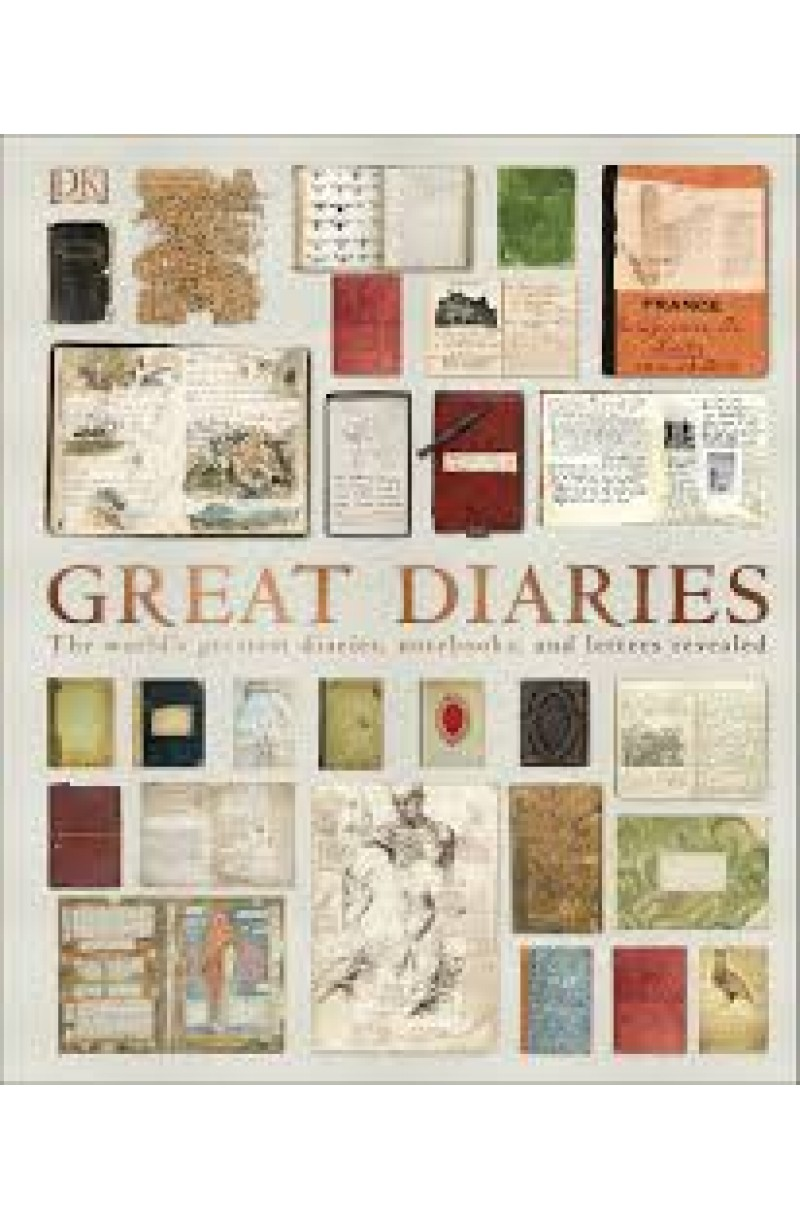 Great Diaries: The world's most remarkable diaries journals notebooks and letters