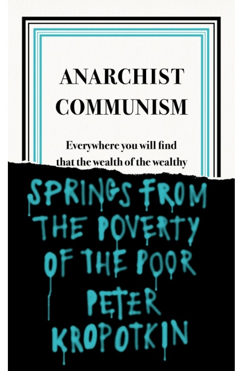 Anarchist Communism (Penguin Great Ideas)