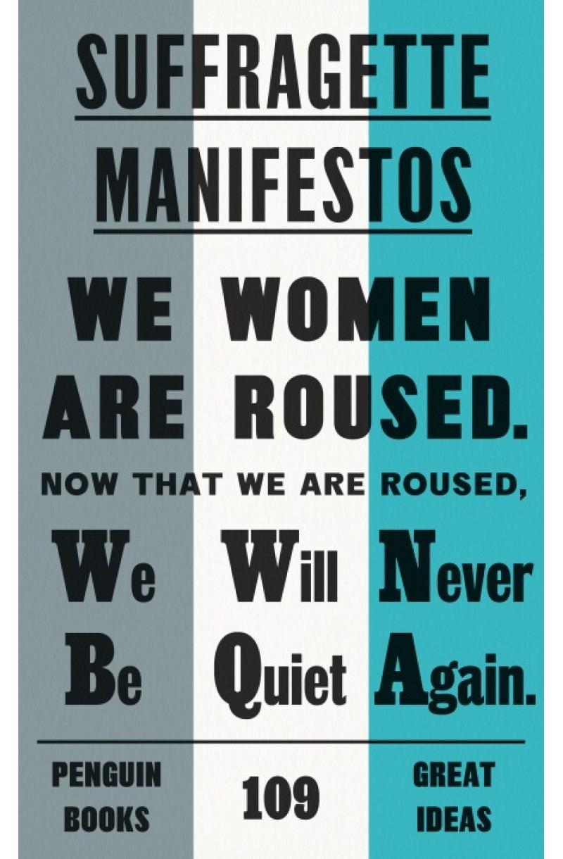 Suffragette Manifestos (Penguin Great Ideas)