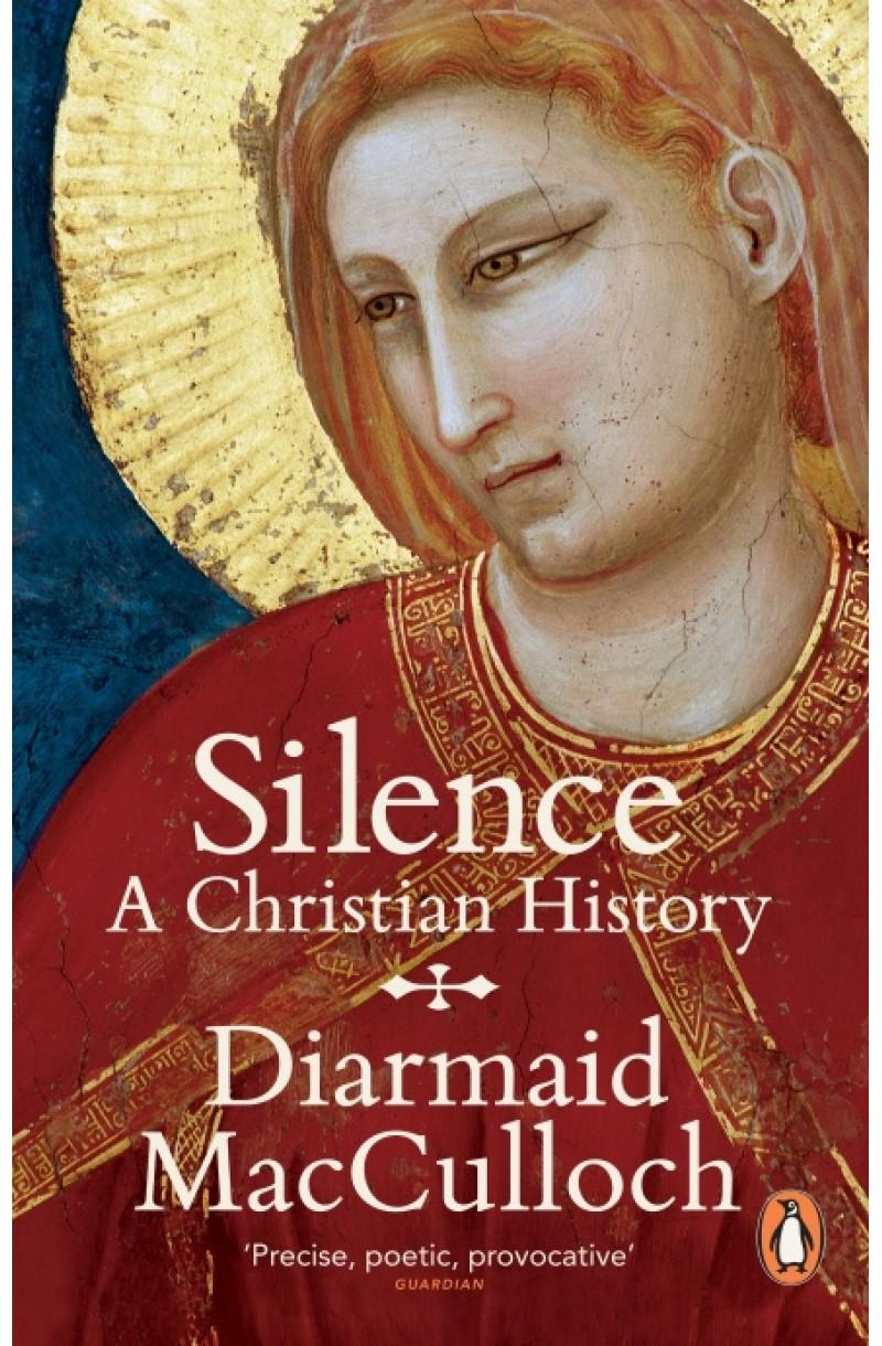 Silence:  Christian History