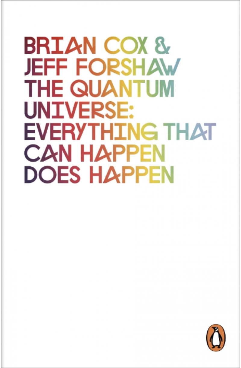 Quantum Universe: Everything that can happen does happen