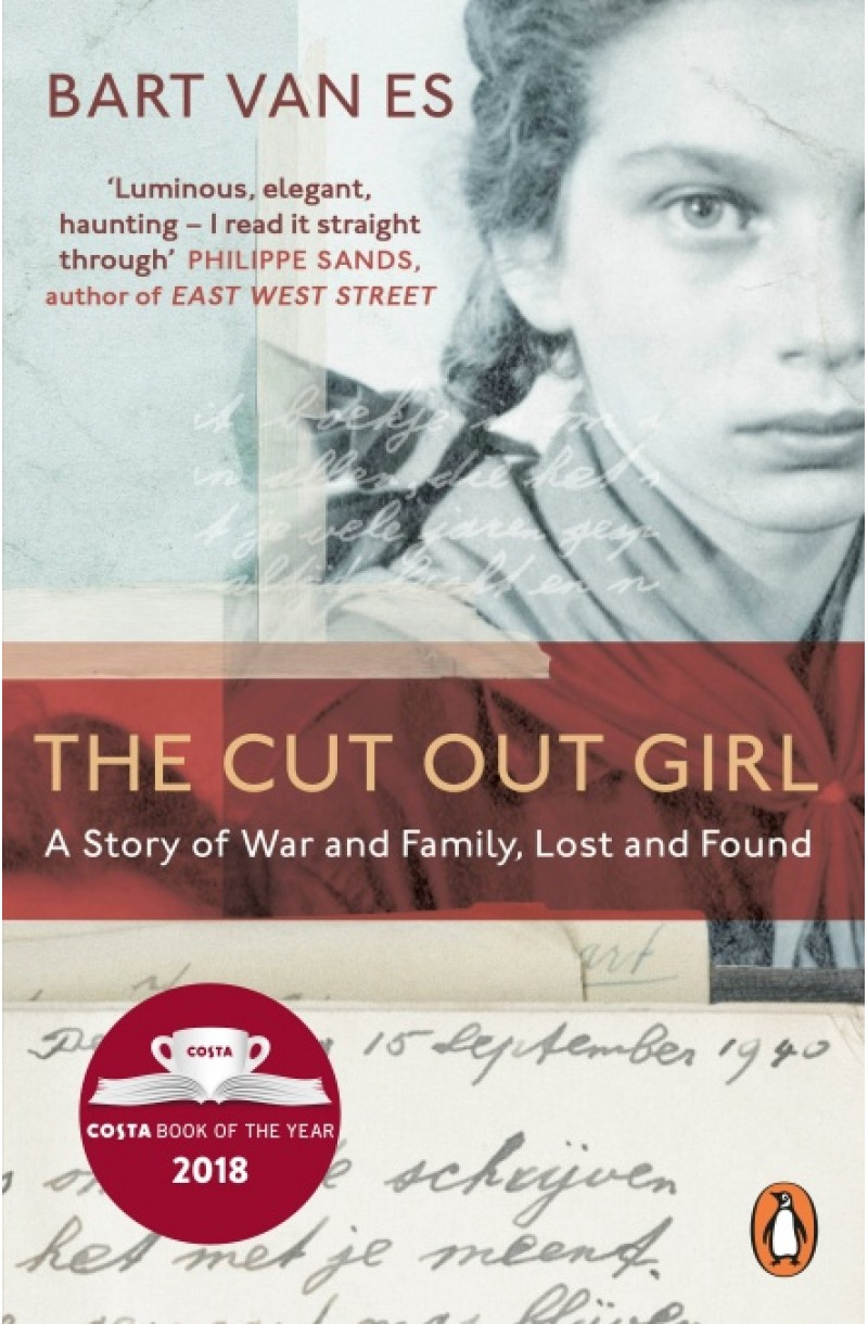 Cut Out Girl: A Story of War and Family, Lost and Found (Costa Book of the Year 2018)