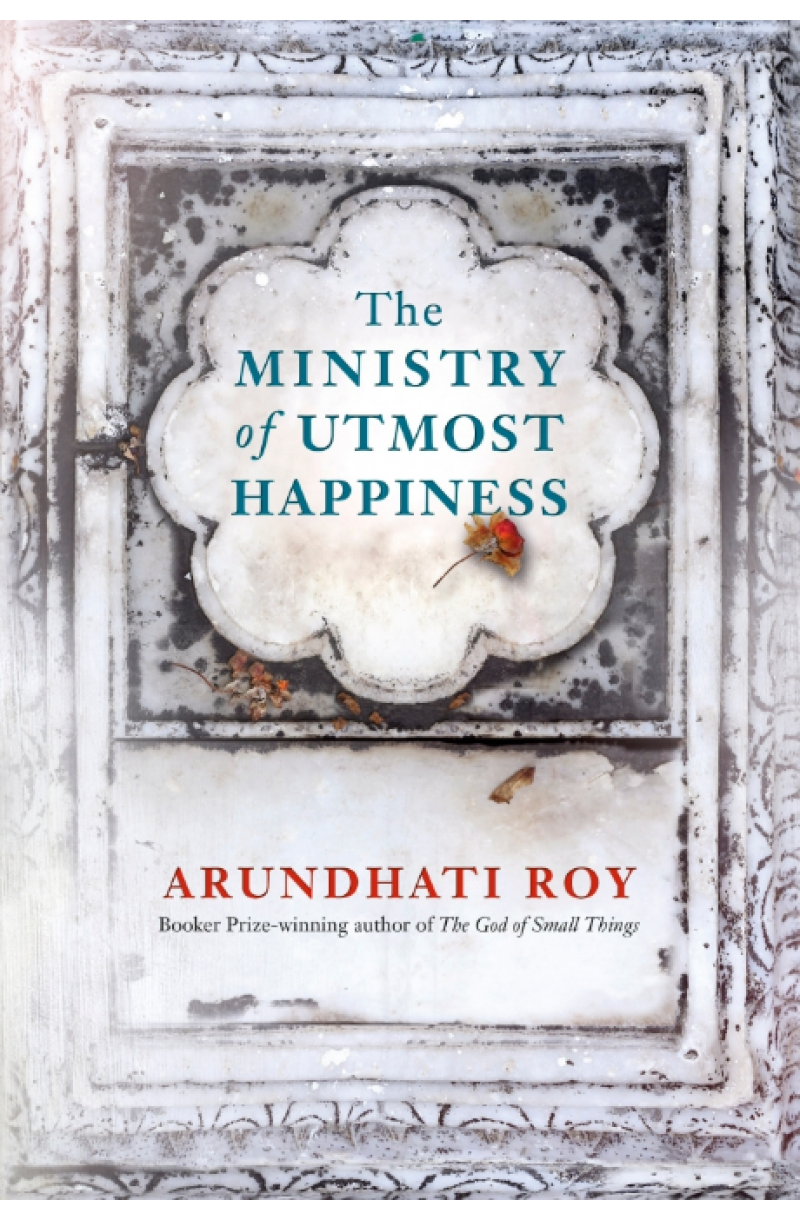 Ministry of Utmost Happiness (Longlisted for the Man Booker Prize 2017)